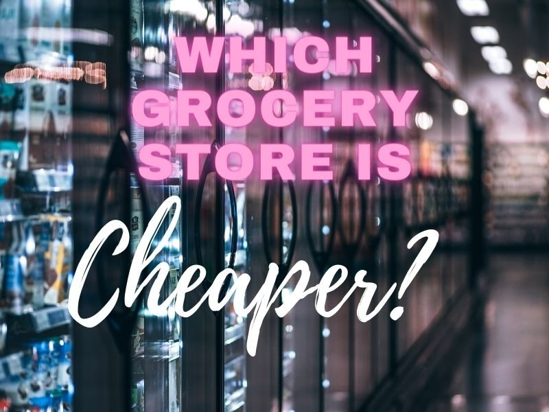 which grocery store is cheaper
