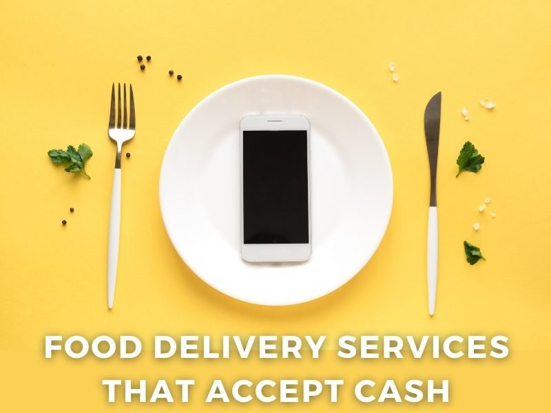 food delivery that accepts cash near me