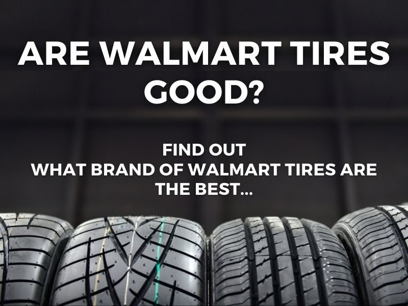 what brand tires are the best