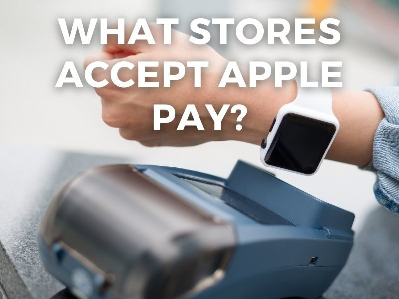 Stores that Accept Apple Pay