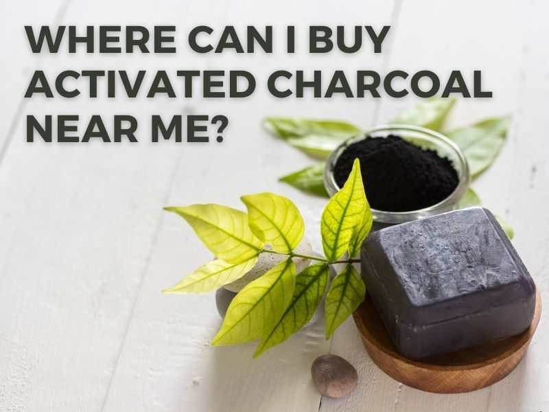 Where to Buy Activated Charcoal Near Me