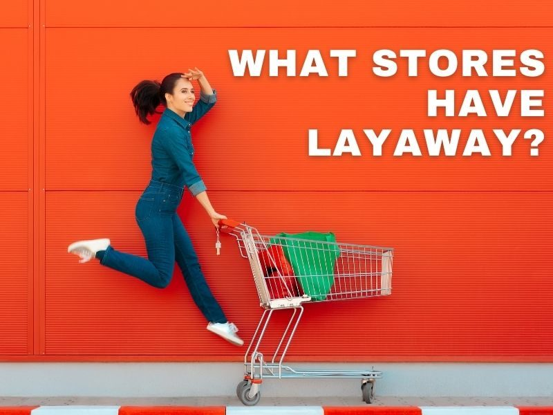 what stores do layaway